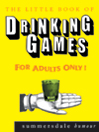 The Little Book of Drinking Games (eBook)