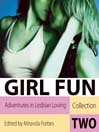 Girl Fun, Volume 2 (MP3): Adventures in Lesbian Loving