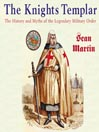 The Knights Templar (MP3): The History and Mtyths of the Legendary Military Order