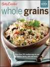 Betty Crocker Whole Grains (eBook): Easy Everyday Recipes