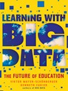 Learning with Big Data (eBook): The Future of Education