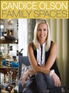 Candice Olson Family Spaces (eBook)