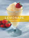 Lemonade (eBook): 50 Cool Recipes for Classic, Flavored, and Hard Lemonades and Sparklers