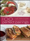 100 Perfect Pairings (eBook): Small Plates to Serve with Wines You Love