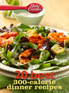 Betty Crocker 20 Best 300-Calorie Dinner Recipes (eBook)