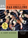 25 Essentials (eBook): Techniques for Gas Grilling