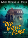 The Old Willis Place (eBook)