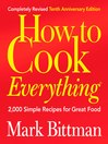 How to Cook Everything (Completely Revised 10th Anniversary Edition) (eBook)