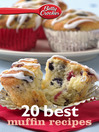 Betty Crocker 20 Best Muffin Recipes (eBook)