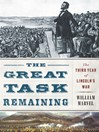 The Great Task Remaining (eBook): The Third Year of Lincoln's War