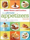 The Ultimate Appetizers Book (eBook): More than 450 No-Fuss Nibbles and Drinks, Plus Simple Party Planning Tips