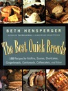 The Best Quick Breads (eBook): 150 Recipes for Muffins, Scones, Shortcakes, Gingerbreads, Cornbreads, Coffeecakes, and More