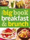 Betty Crocker the Big Book of Breakfast and Brunch (eBook)