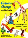 Curious George and Friends (eBook)
