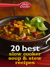 Betty Crocker 20 Best Slow Cooker Soup and Stew Recipes (eBook)