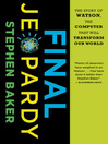Final Jeopardy (eBook): Man vs. Machine and the Quest to Know Everything