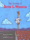 The Journey of Oliver K. Woodman (eBook)