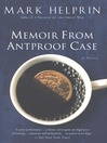 Memoir From Antproof Case (eBook)