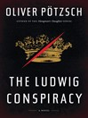 The Ludwig Conspiracy (eBook)