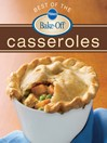 Pillsbury Best of the Bake-Off Casseroles (eBook)