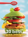 Betty Crocker 20 Best Vegan Recipes (eBook)