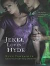 Jekel Loves Hyde (eBook)
