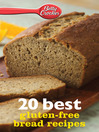 Betty Crocker 20 Best Gluten-Free Bread Recipes (eBook)