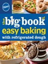 Pillsbury the Big Book of Easy Baking with Refrigerated Dough (eBook)