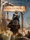 Wild Rover No More: Being the Last Recorded Account of the Life & Times of Jacky Faber (eBook): Bloody Jack Adventure Series, Book 12