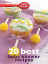 Betty Crocker 20 Best Baby Shower Recipes (eBook)
