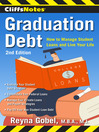 CliffsNotes Graduation Debt (eBook): How to Manage Student Loans and Live Your Life