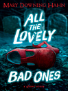 All the Lovely Bad Ones (eBook)