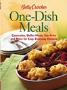 Betty Crocker One-Dish Meals (eBook): Casseroles, Skillet Meals, Stir-Fries and More for Easy, Everyday Dinners