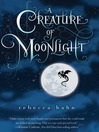 A Creature of Moonlight (eBook)