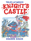 Knight's Castle (eBook): Magic Series, Book 2