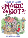 Magic or Not? (eBook): Magic Series, Book 5