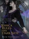 Jessica Rules the Dark Side (eBook): Jessica Series, Book 2