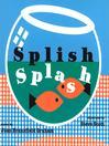 Splish Splash (eBook)