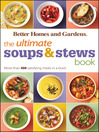 The Ultimate Soups & Stews Book (eBook): More than 400 Satisfying Meals in a Bowl