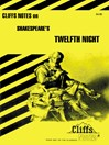 CliffsNotes on Shakespeare's Twelfth Night (eBook)