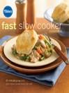 Pillsbury Fast Slow Cooker Cookbook (eBook)