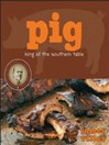 Pig (eBook): King of the Southern Table