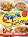 Betty Crocker Bisquick to the Rescue (eBook)