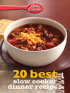 Betty Crocker 20 Best Slow Cooker Dinner Recipes (eBook)