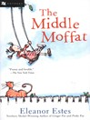 The Middle Moffat (eBook): The Moffats Series, Book 2
