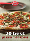 Betty Crocker 20 Best Pizza Recipes (eBook)