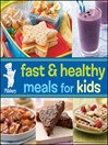 Pillsbury Fast & Healthy Meals for Kids (eBook)