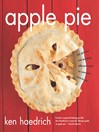 Apple Pie (eBook): 100 Delicious and Decidedly Different Recipes for America's Favorite Pie