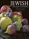 Jewish Holiday Cooking (eBook): A Food Lover's Treasury of Classics and Improvisations