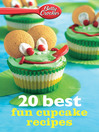 Betty Crocker 20 Best Fun Cupcake Recipes (eBook)